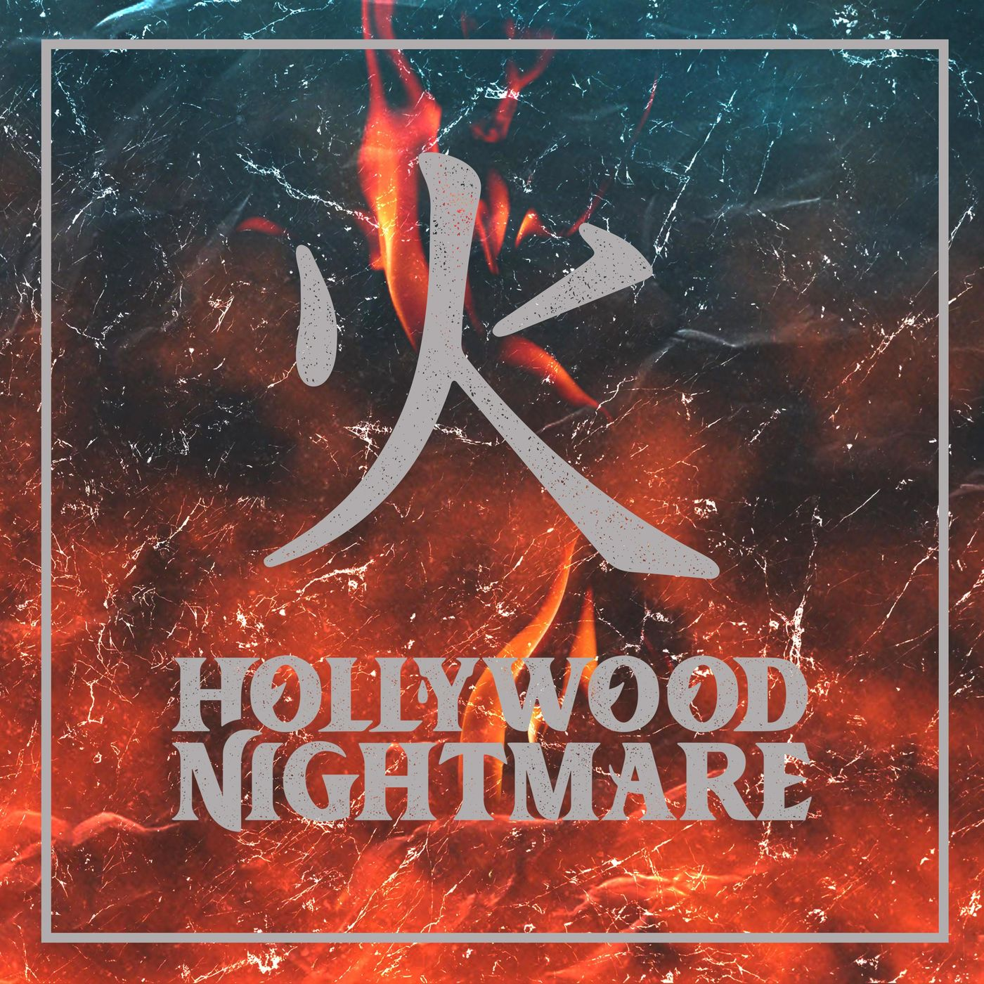 Hollywood Nightmare - Fire [single] (2019)