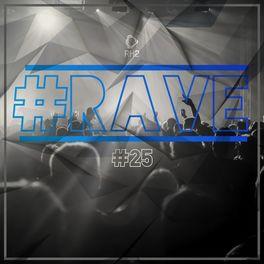 Album cover of #rave #25