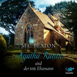Agatha Raisin und der tote Ehemann Hörbuch kostenlos
