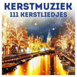 Album cover of Kerstmuziek: 111 Kerstliedjes