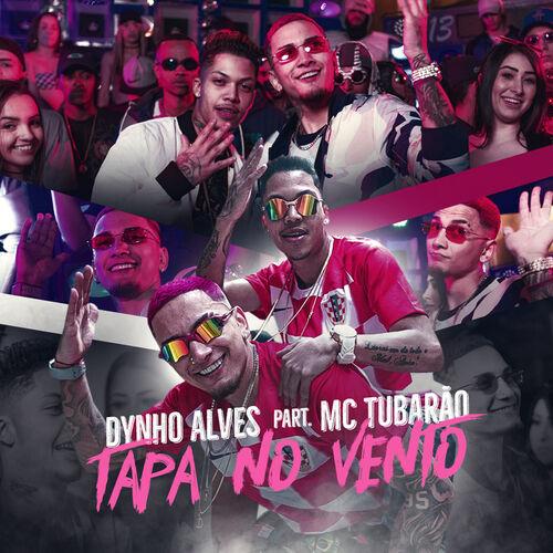 Baixar Música Tapa No Vento – Dynho Alves, Mc Tubarão (2018) Grátis
