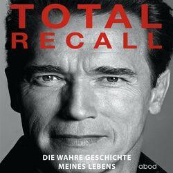 Total Recall (Die wahre Geschichte meines Lebens) Audiobook