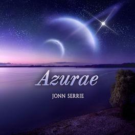 Jonn Serrie - Azurae