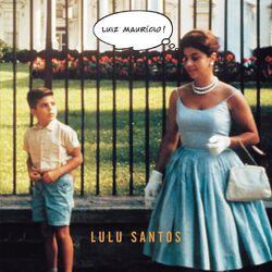 Lulu Santos – Luiz Maurício 2014 CD Completo