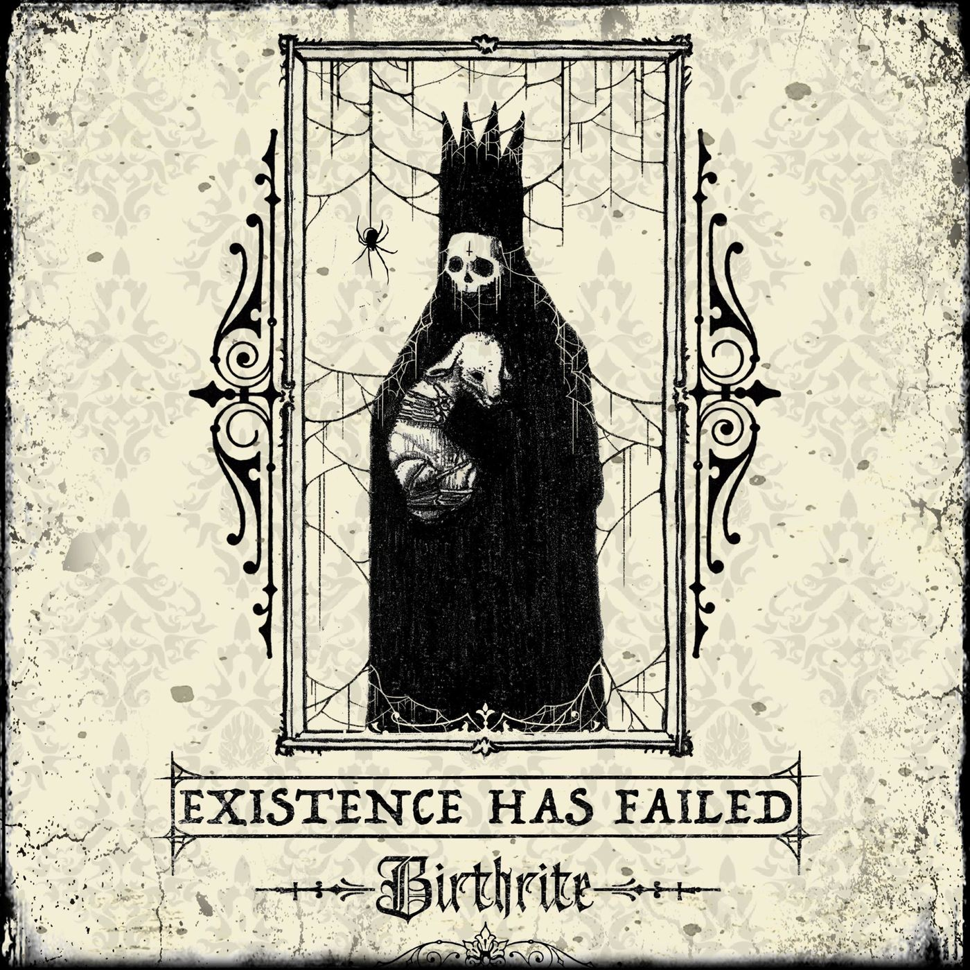Existence Has Failed - The Family Heirloom [single] (2021)
