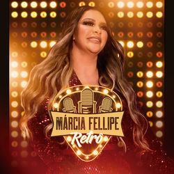 CD Márcia Fellipe - Retrô (Ao Vivo) (2019) - Torrent download