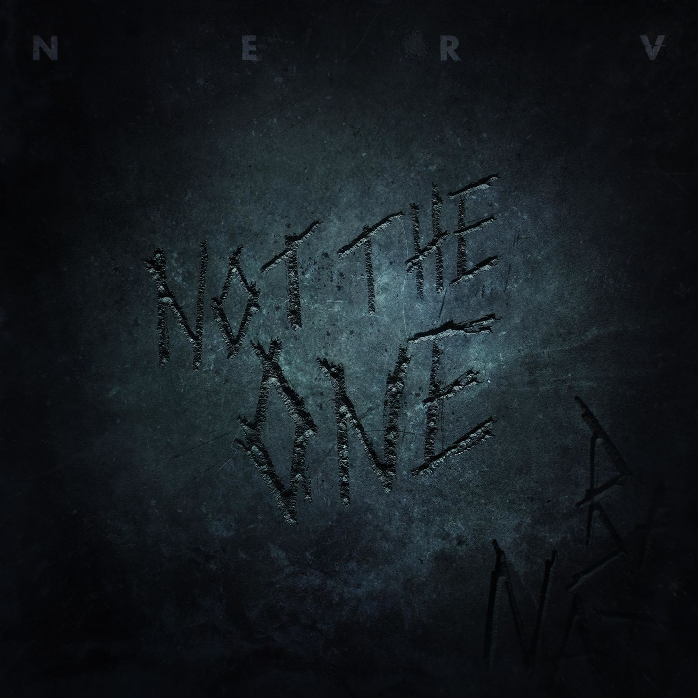 Nerv - Not the One [single] (2021)