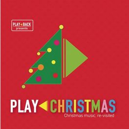 Play Christmas Music.Various Artists Play Christmas Music Streaming Listen