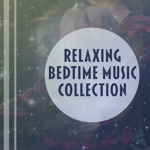 Sleeping Music Group: Relaxing Bedtime Music Collection