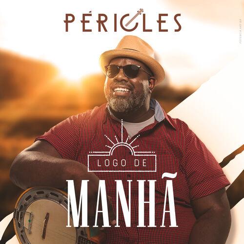 Baixar Música Logo de Manhã – Pericles (2018) Grátis