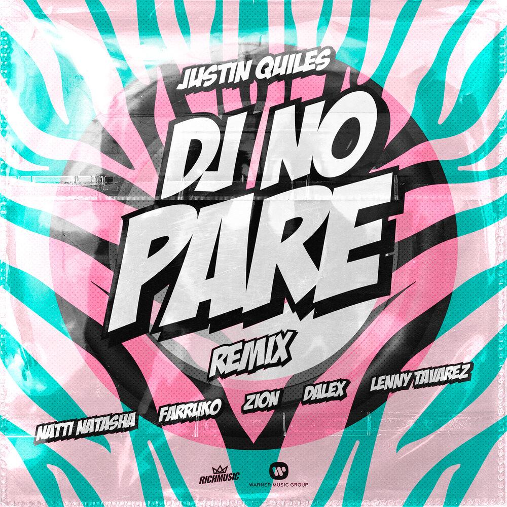 DJ No Pare (feat. Zion, Dalex, Lenny Tavárez) (Remix)