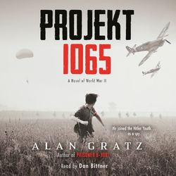 Projekt 1065 - A Novel of World War II (Unabridged)