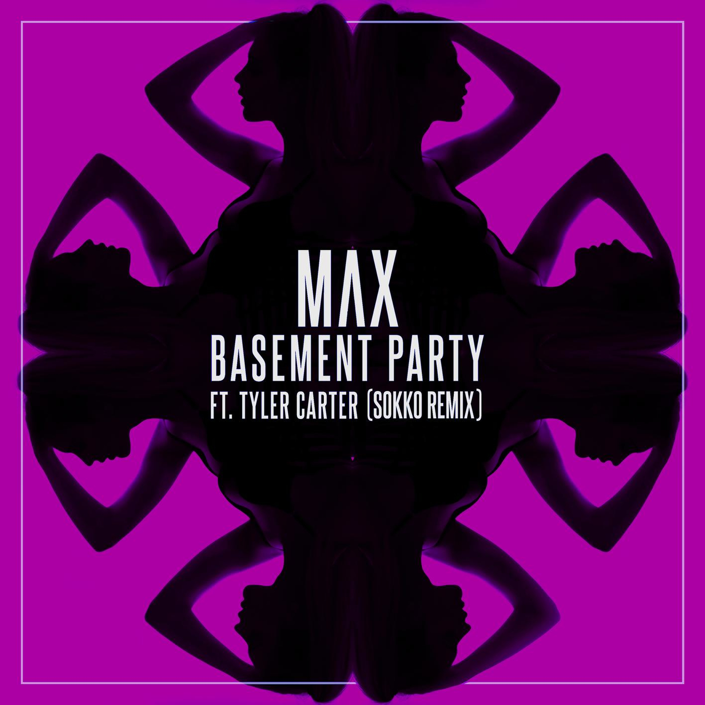 MAX feat. Tyler Carter - Basement Party [single] (2016)