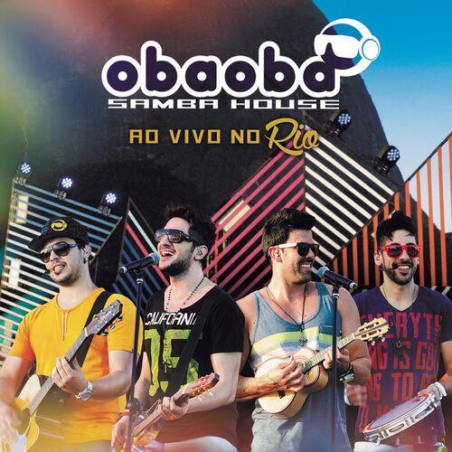 Baixar CD Ao Vivo no Rio – Oba Oba Samba House (2014) Grátis