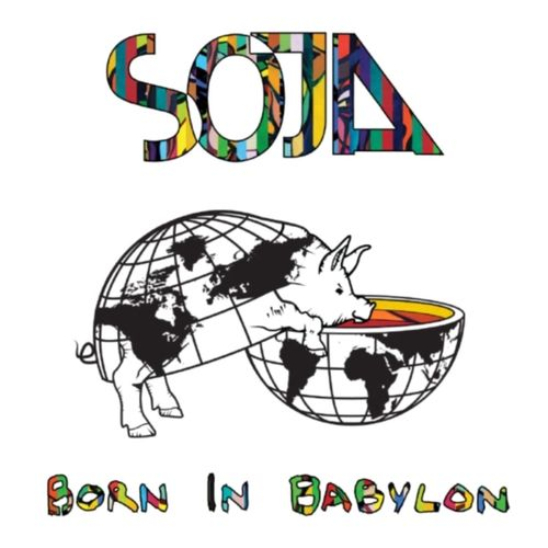 Baixar CD Born In Babylon – SOJA (2011) Grátis