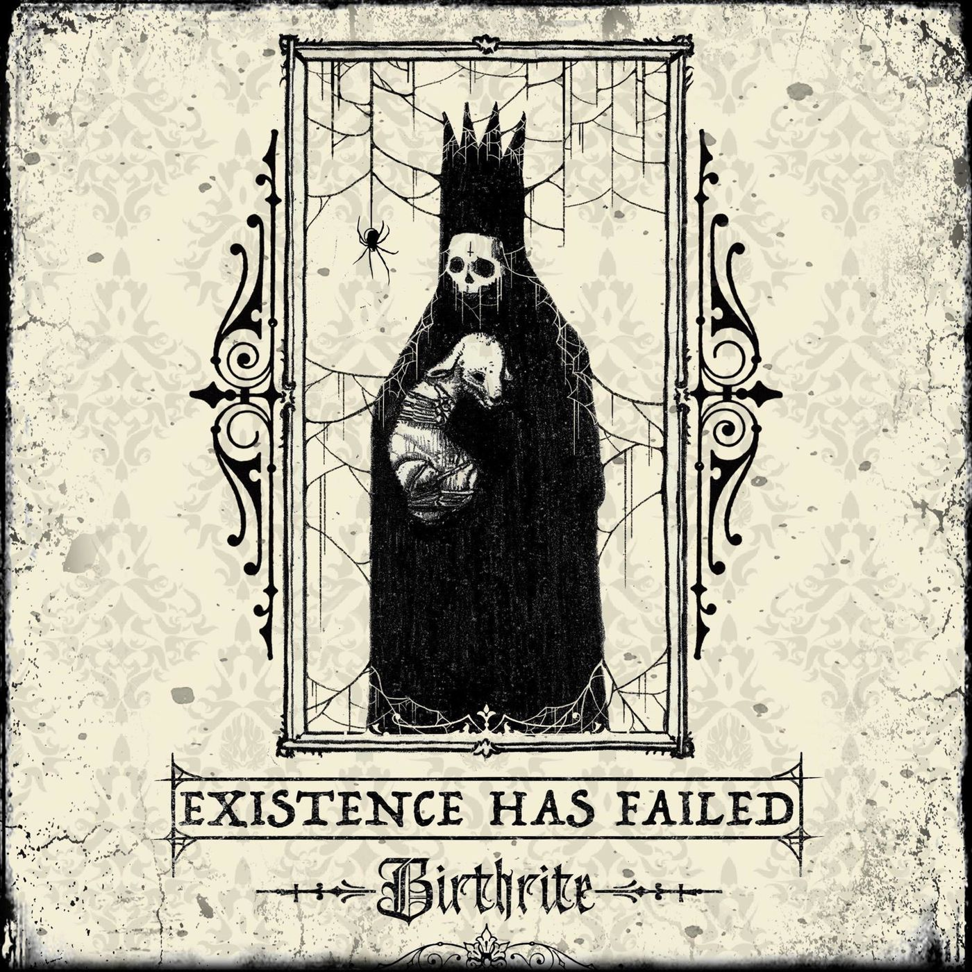 Existence Has Failed - Birthrite [single] (2020)
