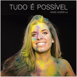 Album cover of Tudo É Possível