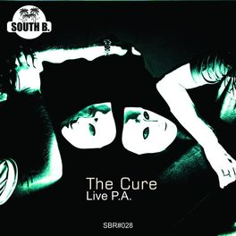 Live PA: The Cure - Music Streaming - Listen on Deezer