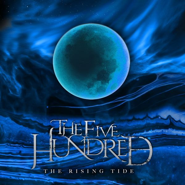 The Five Hundred - The Rising Tide [single] (2020)
