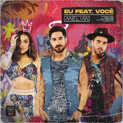 Download Melim - Eu Feat. Você 2020