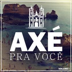 Rapazolla Part. Seu Maxixe – Axé Pra Você, Vol. 1 – EP 2016 CD Completo