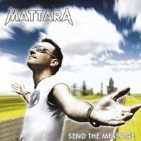 Send The Message - MATTARA