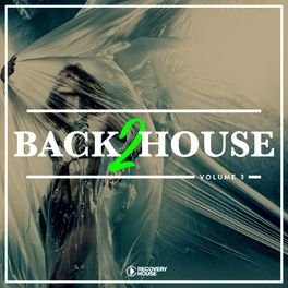 Album cover of Back 2 House, Vol. 3