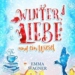 Winter, Liebe und ein Wiesel