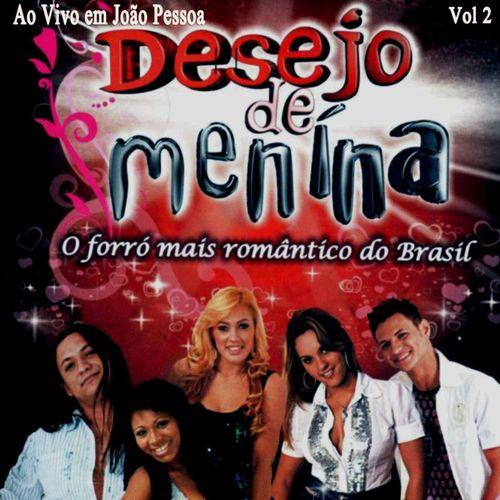 CD Ao Vivo em João Pessoa, Vol. 2 (Ao Vivo) – Desejo De Menina (2015)