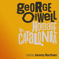 Homage to Catalonia (Unabridged)
