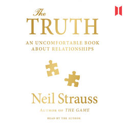 The Truth - An Uncomfortable Book About Relationships (Unabridged) Audiobook