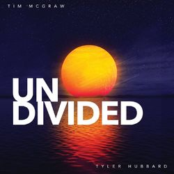 Undivided (feat. Tyler Hubbard) - Tim McGraw Download