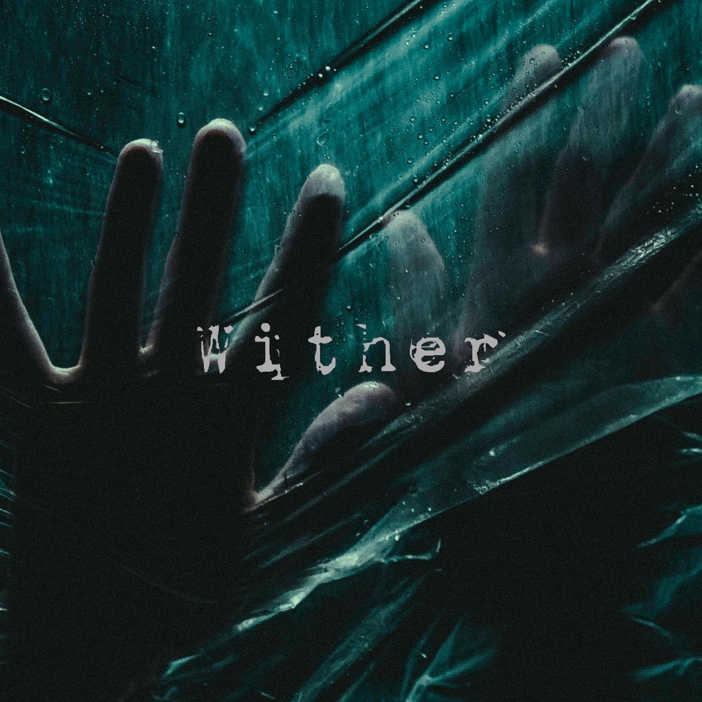 Darkest Days - Wither [single] (2020)
