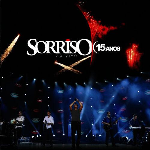 CD Sorriso 15 Anos – Ao Vivo – Sorriso Maroto (2012)