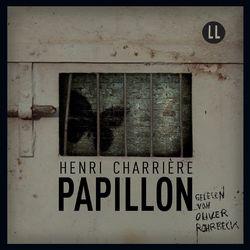Papillon (Ungekürzt) Audiobook