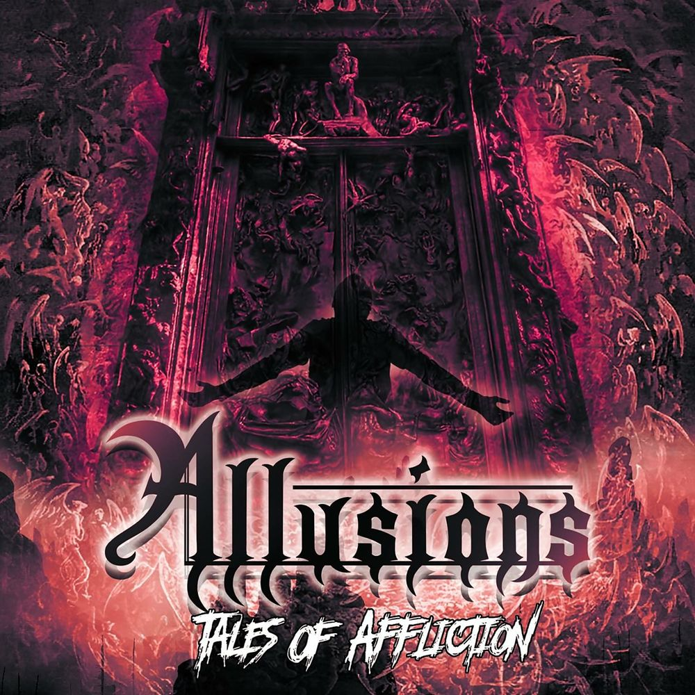 Allusions - Tales of Affliction (2018)