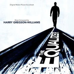 Download Harry Gregson-Williams - The Equalizer (Original Motion Picture Soundtrack) 2014