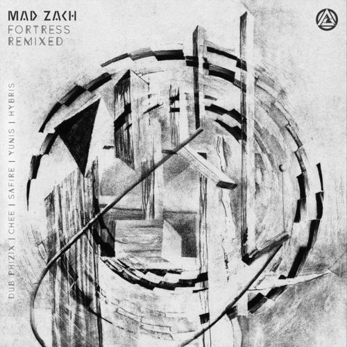Mad Zach - Fortress (Remixed) EP 2019