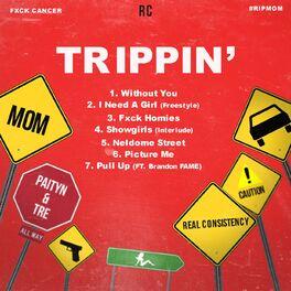 Album cover of Trippin'