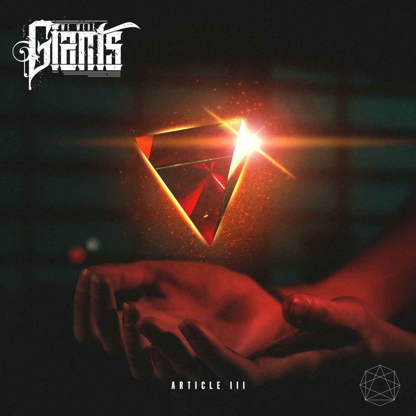 We Were Giants - Article 3 [EP] (2021)