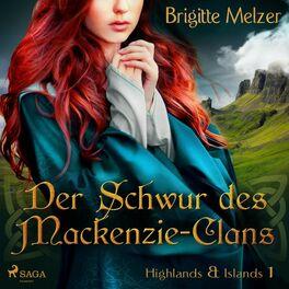 Album cover of Der Schwur des Mackenzie-Clans - Highlands & Islands 1 (Ungekürzt)