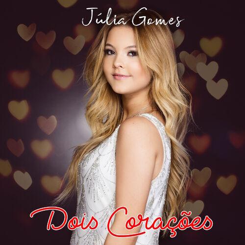 Single Dois Corações – Julia Gomes (2017)