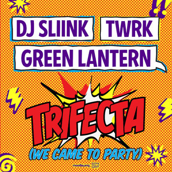 Trifecta (We Came To Party) cover