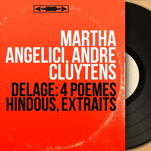 Martha Angelici Delage 4 Poèmes Hindous Extraits Mono