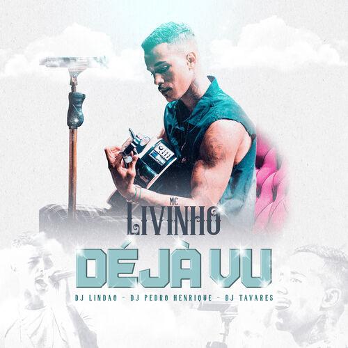 Baixar Música Déjà Vu – Mc Livinho (2019) Grátis