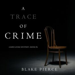 Album cover of A Trace of Crime (A Keri Locke Mystery--Book #4)