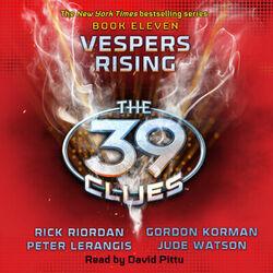 Vespers Rising - The 39 Clues, Book 11 (Unabridged)