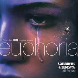 Album cover of All For Us (from the HBO Original Series Euphoria)