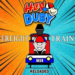 Freight Train (Reloaded)