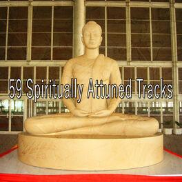Album cover of 59 Spiritually Attuned Tracks